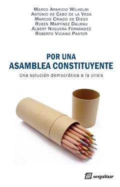 Por Una Asamblea Constituyente. Una Solución Democrática A La Crisis