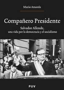 Salvador Allende Biografia Imprescindible